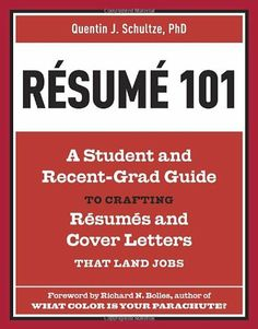 Resume 101: A Student and Recent-Grad Guide to Crafting Resumes and Cover Letters that Land Jobs by Quentin J. Schultze, http://www.amazon.ca/dp/1607741946/ref=cm_sw_r_pi_dp_xhXvtb0WSXFKW