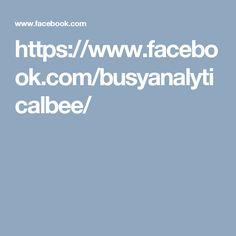 https://www.facebook.com/busyanalyticalbee/