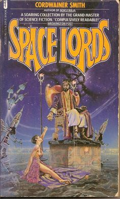 Space Lords - Cordwainer Smith, cover by Eric Ladd