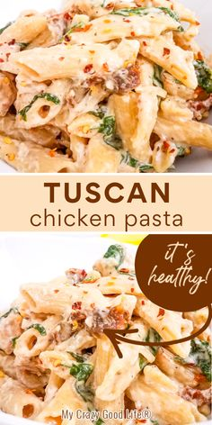 This Healthy Tuscan Chicken Pasta with sun dried tomatoes is a creamy and easy meal that your whole family will love!  It's a great weeknight meal that you can quickly make in the instant pot, crock pot or on the stove top! #21dayfix #21df #easydinner #dinner #pasta #healthyrecipes #onepot