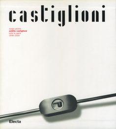 Achille Castiglioni, Tutte le Opere 1938 - 2000