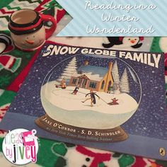 Reading In A Winter Wonderland: The Snow Globe Family