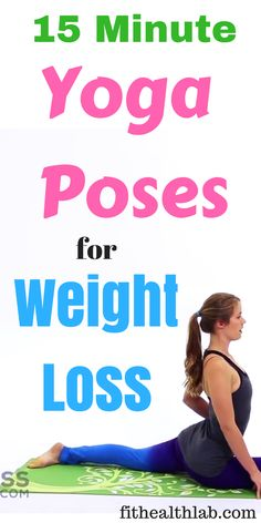 15 minute yoga exercises for weight loss #yoga #loseweightfast #fithealthlab #yogaexercises