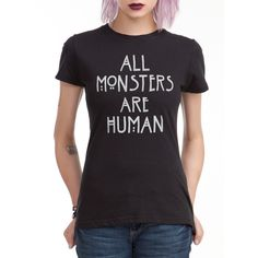 Hot Topic American Horror Story All Monsters Are Human Girls T-Shirt (54.975 COP) ❤ liked on Polyvore featuring tops, t-shirts, shirts, american horror story, hot topic, black, american t shirt, fitted tops, fitted tee and americana t shirts