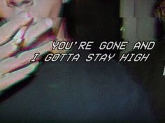 gif art mine sad white sky hipster vintage TV Grunge edit old blue beach ocean VHS grey fog tape pale VCR vhs effect vhs tape VHS art vhs edit vcr edit vcr tape vcr effect Citations Grunge, Grunge Quotes, Stay High, Tumblr Quotes, Quote Aesthetic, Red Aesthetic, Lyric Quotes, Song Lyrics, Tove Lo Lyrics