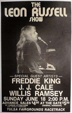 1972 Leon Russell J. J. Cale Freddie King Willis Ramsey Tulsa Concert Poster