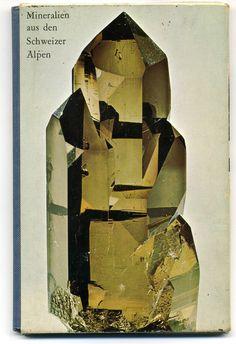 Wonderful photo and book design. Crystals Minerals, Rocks And Minerals, Mineral Stone, Rocks And Gems, Gemstone Colors, Book Design, Illustration Art, Illustrations, Graphic Design