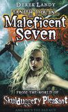 Gloucestershire Libraries teen collection: The maleficent seven: from the world of Skulduggery Pleasant