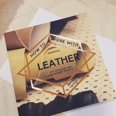 How to work with Leather by Katherine Pogson, published by Collins and  Brown August Over 20 projects, and stuffed full of patterns, tips and  techniques. 29f719577b
