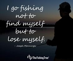 Fishing Quotes, Fishing Inspirational Quotes