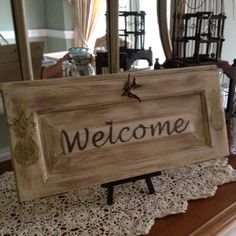 Welcome sign on upcycled cabinet door, nice Cabinet Door Crafts, Diy Cabinet Doors, Cupboard Doors, Refurbished Cabinets, Old Cabinets, Cupboards, Upcycled Cabinet, Repurposed Furniture, Repurposed Doors