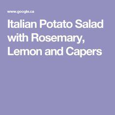 Italian Potato Salad with Rosemary, Lemon and Capers