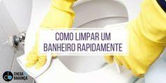 Como limpar um banheiro rapidamente :http://blogchegadebagunca.com.br/como-limpar-um-banheiro-rapidamente/