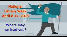 Libraries Lead! (2018 National Library Week Teaser), by Mooresville Publ...