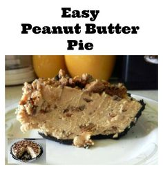 Every Peanut Butter Monster's dream! Peanut Butter Pie, A pure delight to ma… Every Peanut Butter Monster's dream! Peanut Butter Pie, A pure delight to make and oh yes… eating it will be dreamy too! Easy Peanut Butter Pie, Peanut Butter Desserts, Easy No Bake Desserts, Just Desserts, Dessert Recipes, Sweet Recipes, Cookies Et Biscuits, Sweet Tooth, Sweet Treats