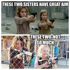 In all fairness, Maggie and Beth just saw their fathers head get cut off. I'm not sure they are focusing on aim as much as crying