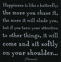 I had this quote hanging on the wall of my bedroom as a teenager. Still love it.