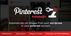 Pinterest Automatic Pin Wordpress Plugin v4.3.1 - https://codeholder.net/item/wordpress/pinterest-automatic-pin-wordpress-plugin