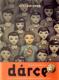[have] [read] ✔ Lois Lowryová - Dárce (Argo) Argo, Reading, Books, Movies, Movie Posters, Kids, Lois Lowry, Literatura, Young Children