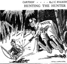 JC Walker World War II Cartoon Hunting the Hunter.  Cartoon illustrates the advance of the Australian troops along the north coast of New Guinea and their marched over the Owen Stanley mountain range to take Kokoda in November 1942