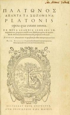 platonis opera πλάτωνος άπαντα | ed. εκδ. Henricus Stephanus (Henri Estienne) | tr. μτφ. Joannes Serranus (Jean de Serres) | vol. τομ. 1 | Geneva, 1578