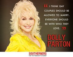 Just live and let love. It's that simple. Lgbt Rights, Human Rights, Equal Rights, Good Woman Quotes, First Love, My Love, Lgbt Community, Dolly Parton, People Quotes