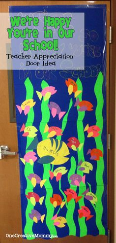 25 Teacher Appreciation Door Ideas from OneCreativeMommy.com {We're Happy You're in Our School}}