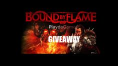 PlaydaGame Giveaway Bound by flame Participa