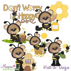 Don't Worry Bee Happy~SVG-MTC-PNG plus JPG Cut Out Sheet(s) Our sets also include clipart in these formats: PNG & JPG