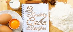 Healthy cakes do exist! Get 12 healthy cake recipes perfect to bring to the holiday party. No guilt!