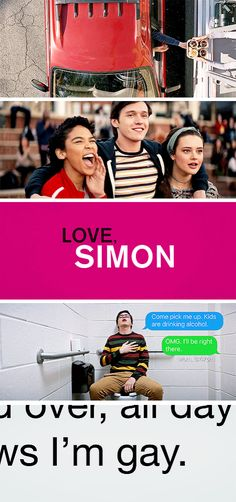 I'm done living in a world where I don't get to be who I am.  ― Love, Simon (2018) dir. Greg Berlanti