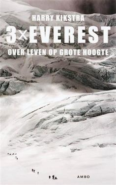 3x Everest - Harry Kikstra | e-book | online Bibliotheek