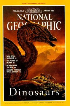 National Geographic January 1993 Dinosaurs Cover / National Geographic Photography / Covers