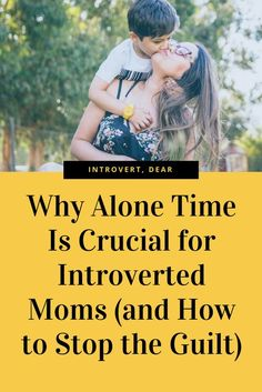 When we make alone time a regular part of our lives, we'll be better moms. #introvert #introversion #introvertproblems #introvertlife #parenting #guilt #moms #alonetime