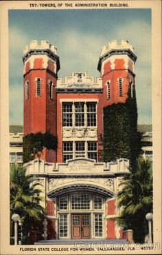 Towers of the Administration Building, Florida State College for Women Tallahassee
