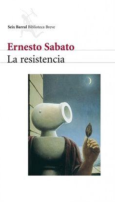 La resistencia (Ernesto Sábato)-Trabalibros
