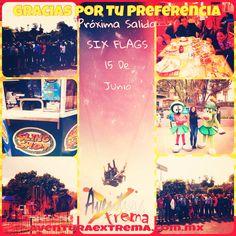 Gracias x tu preferencia próxima salida a #sixflags el 15 de junio http://www.aventuraextrema.com.mx/sixflags.htm