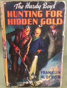 "Franklin W. Dixon ""Hunting For Hidden Gold "" 1928"