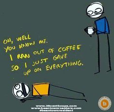 www.beantownroasters.com understands when you feel like you can't go on without some yummy coffee. www.39centkcups.com to the rescue. #beantownresident Just Give Up, Like You, K Cups, Roasters Coffee, Coffee Cups, Beverages, How Are You Feeling, Canning, Feelings
