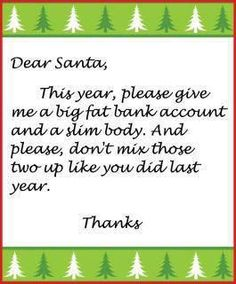HA HA HA!  this totally happened to me! hope santa gets it right this year!