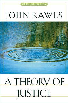 John Rawls - A Theory of Justice
