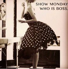 Morning Loves Its Monday Already. Lets Show This Week Who's Boss - Morning Loves Its Monday Already. Lets Show This Week Who's Boss - Monday Morning Quotes, Monday Motivation Quotes, Monday Morning Motivation, Motivational Monday, Employee Motivation, Morning Memes, Daily Motivation, Tomorrow Is Monday, Happy Monday