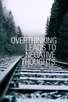 I may over think things..