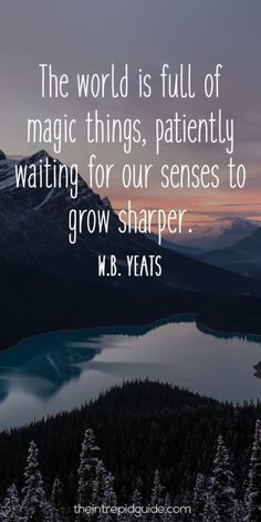 travelquote-the-world-is-full-of-magic-things-patiently-waiting-for-our-senses-to-grow-sharper