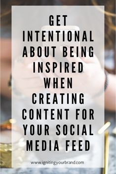 Read why it is important to be intentional about being inspired when creating content for your social feed by clicking the link! Marketing Budget, Small Business Marketing, Marketing Plan, Content Marketing, Social Media Content, Instagram Tips, Business Planning, Budgeting, How To Plan