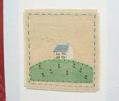 Hand-stitched card designed & made by Helen Drewett LITTLE HOUSE ON THE HILL | eBay Hand Applique, Embroidery Applique, Machine Embroidery, New Home Cards, Fabric Cards, Sewing Appliques, Sewing Leather, Applique Designs, Greeting Cards Handmade