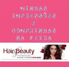 Minhas impressões e comprinhas - Hair&Beauty 2015