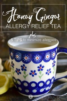 Allergies making you miserable? Try this Honey Ginger Allergy Relief Tea and get 5 tips for minimizing the effects of allergies. Natural Remedies For Allergies, Natural Health Remedies, Herbal Remedies, Cold Remedies, Treatment For Allergies, Homeopathic Remedies For Allergies, Natural Allergy Relief, Holistic Remedies, Natural Cures