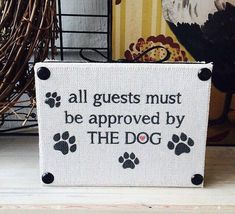 handmade wooden signs for the home (all guests must be approved by the dog) #Handmade #RusticPrimitive
