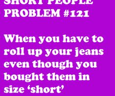 Short People Problems :/